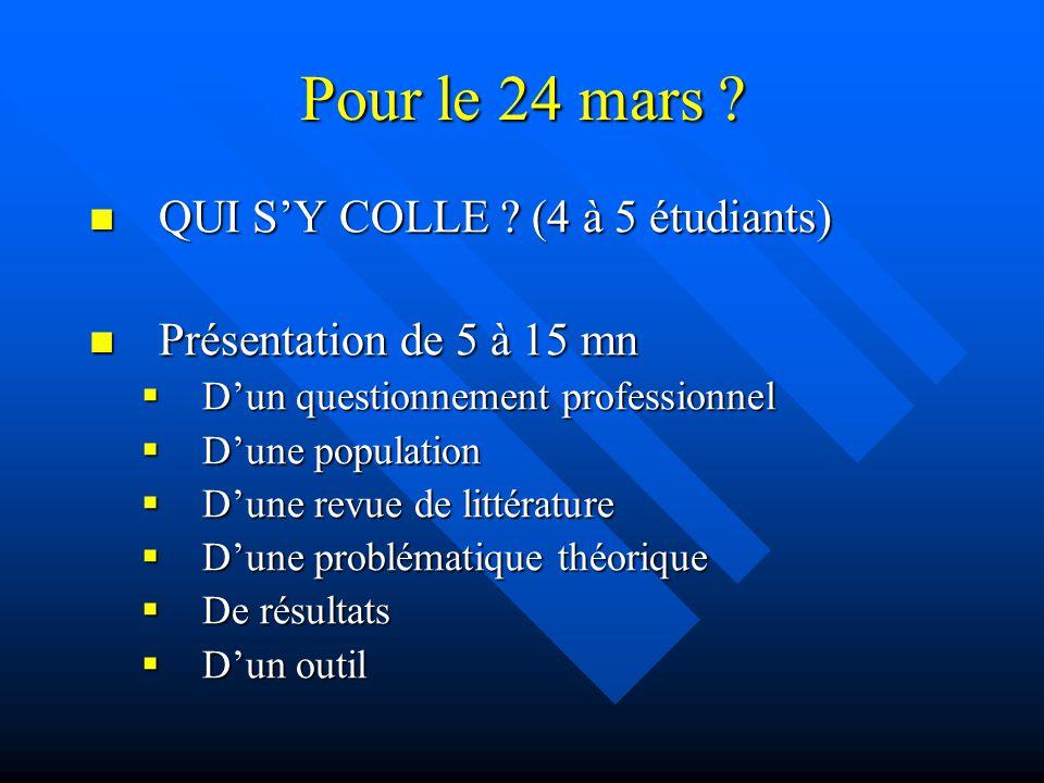 Pour le 24 mars .QUI S'Y COLLE . (4 à 5 étudiants) QUI S'Y COLLE .