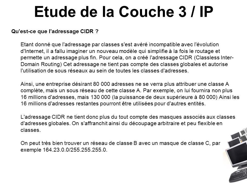 Etude de la Couche 3 / IP Qu est-ce que l adressage CIDR .