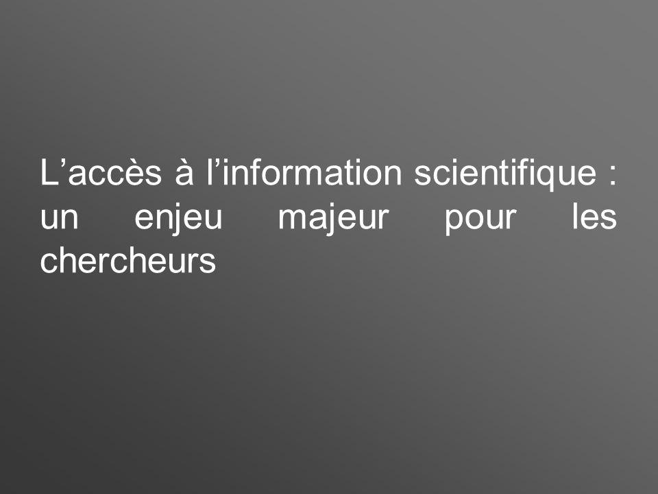 L'accès à l'information scientifique : un enjeu majeur pour les chercheurs