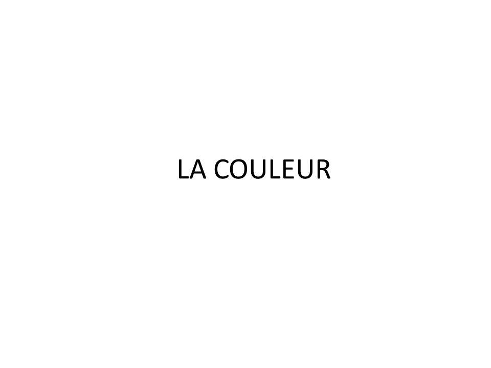 THÉORIE DE LA COULEUR La couleur N'EST PAS une propriété intrinsèque des objets.