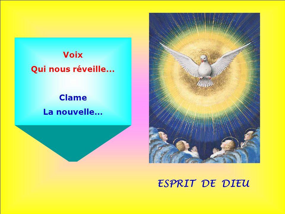 ESPRIT DE DIEU Voix qui Nous rassemble… Cri D'une espérance…