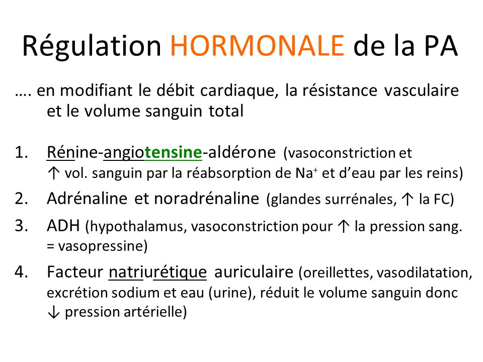 Régulation HORMONALE de la PA ….