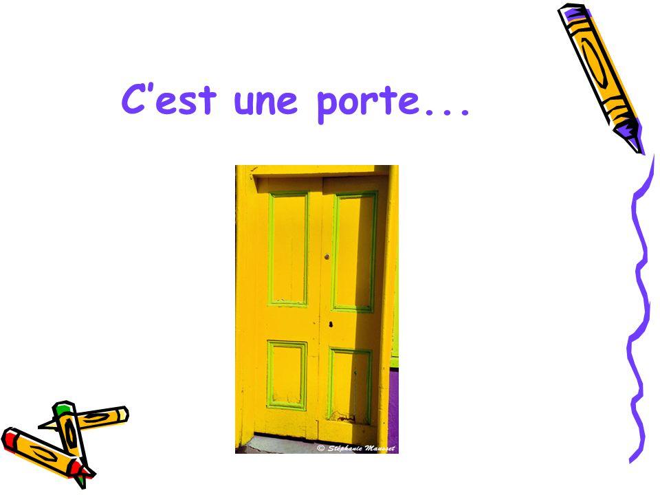 C'est une porte jaune!