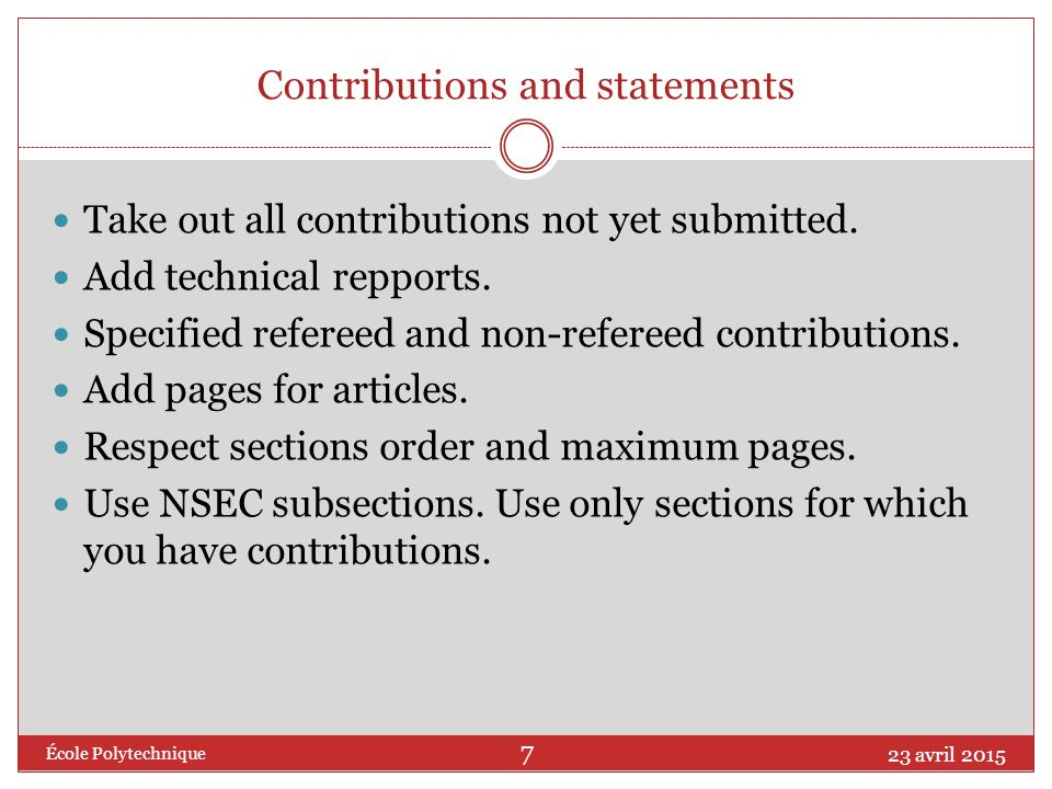 Contributions and statements Take out all contributions not yet submitted.