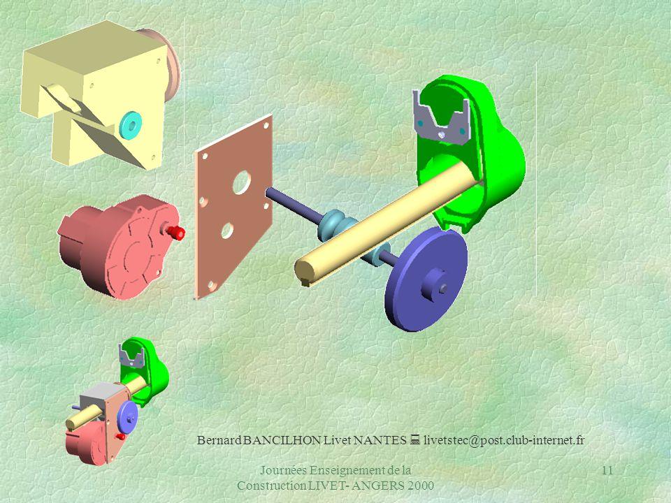 Journées Enseignement de la Construction LIVET- ANGERS 2000 11 Bernard BANCILHON Livet NANTES  livetstec@post.club-internet.fr
