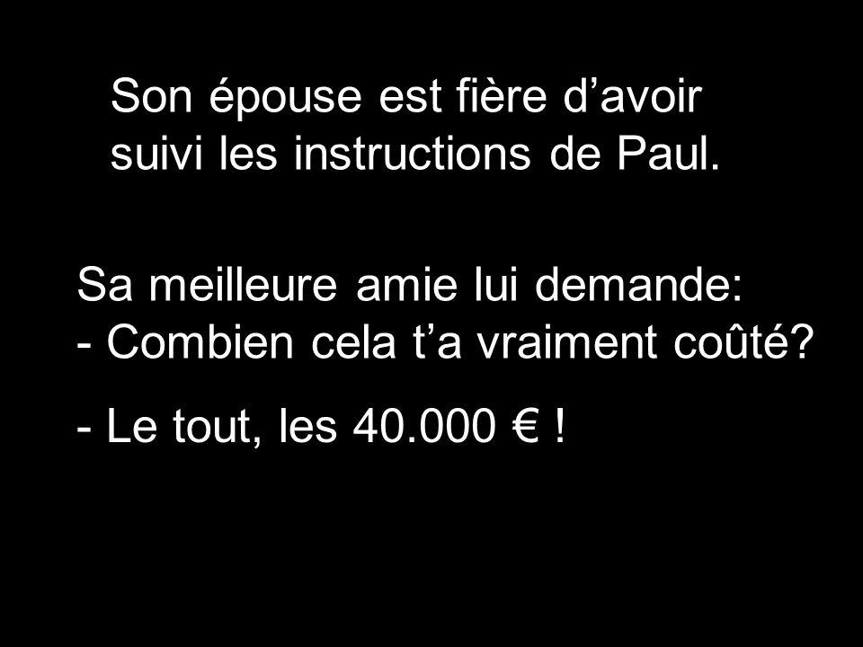Il a joint à son testament la somme de 40.000 € pour un service funèbre élaboré.