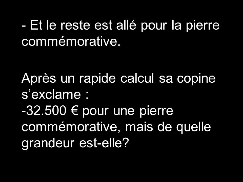 - 500 € pour la réception