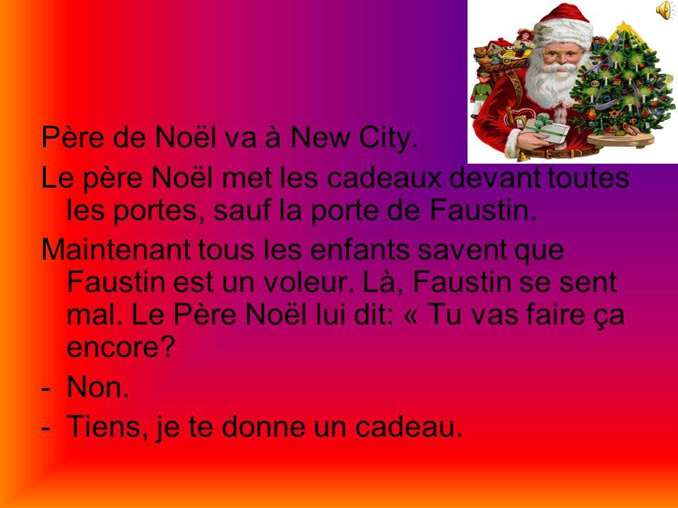 « Je sais pas, je n'aime pas les cadeaux, dit Faustin » Sept ans plus tard, Noël n'existe plus.