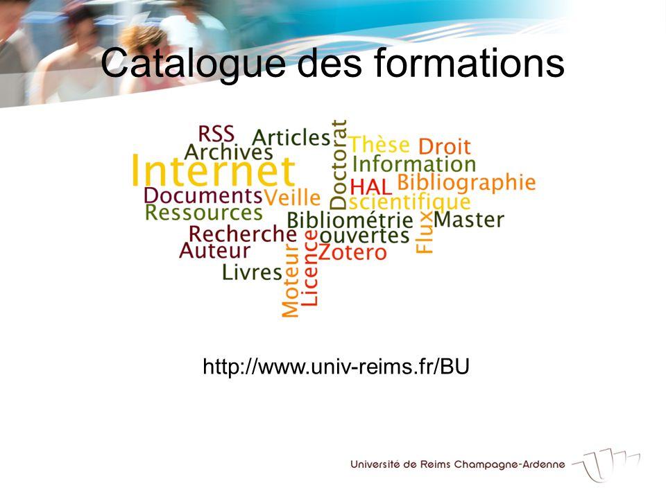 Catalogue des formations http://www.univ-reims.fr/BU
