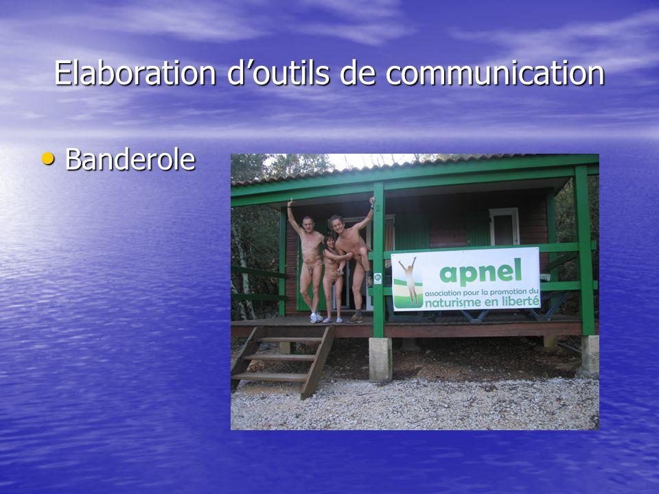 Elaboration d'outils de communication Banderole Banderole