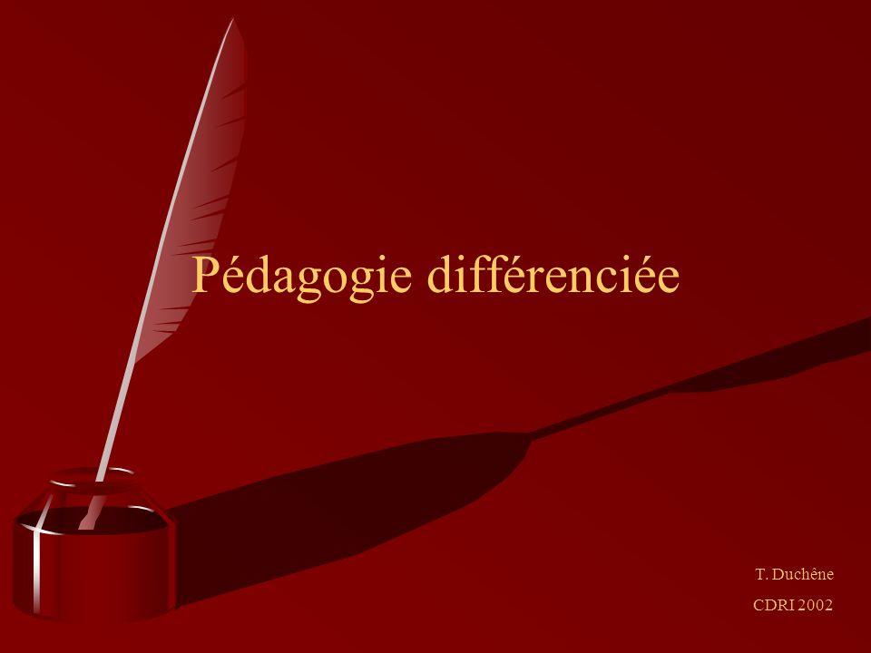 Pédagogie différenciée T. Duchêne CDRI 2002