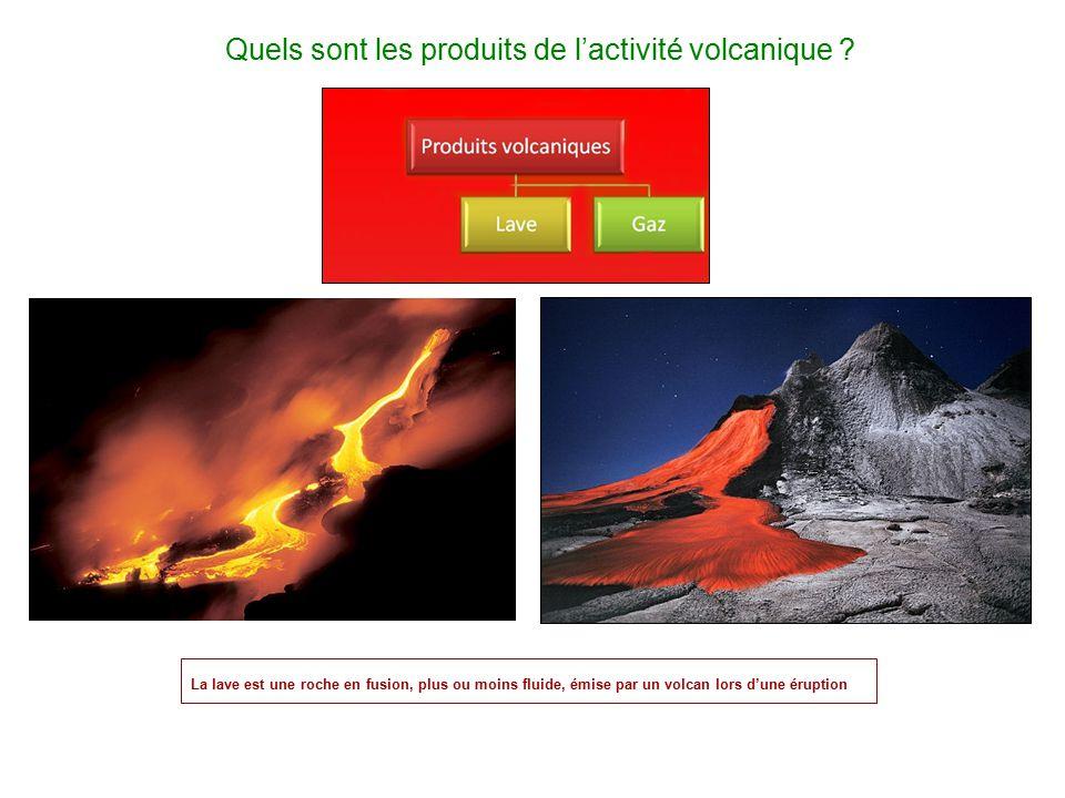 Quels sont les produits de l'activité volcanique ? La lave est une roche en fusion, plus ou moins fluide, émise par un volcan lors d'une éruption