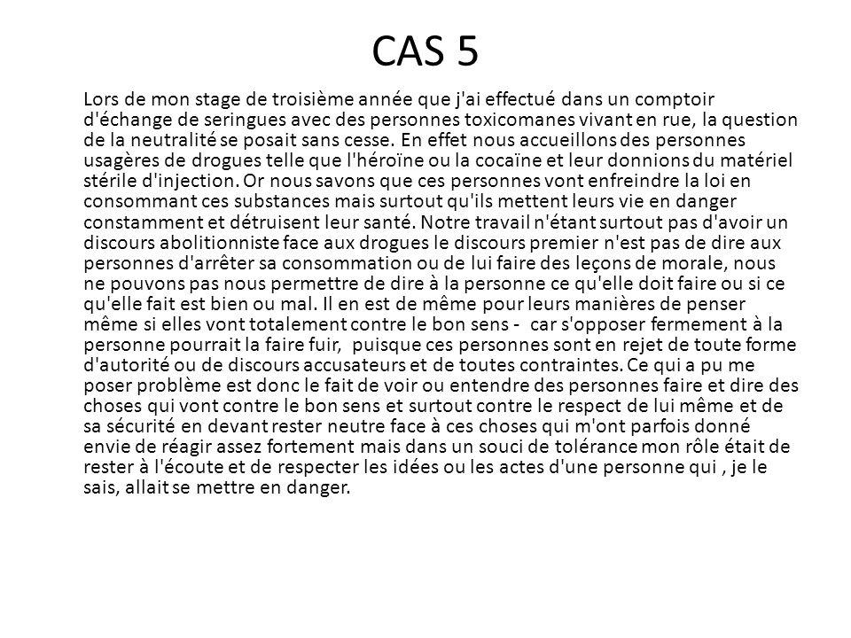 CAS 6 Durant mon stage de troisième année, j ai été confronté à un problème avec une jeune femme trisomique qui exprimait son insatisfaction en s urinant dessus.