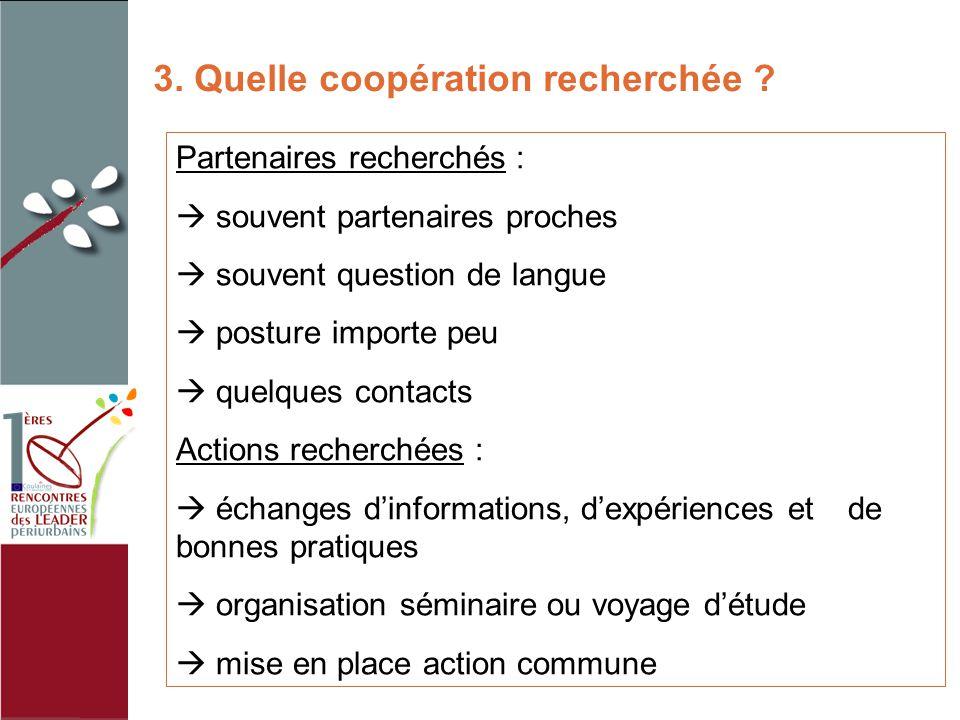 3.Quelle coopération recherchée .