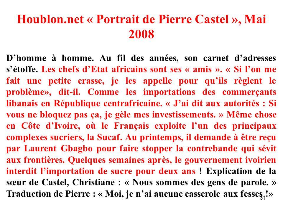 31 Houblon.net « Portrait de Pierre Castel », Mai 2008 D'homme à homme.