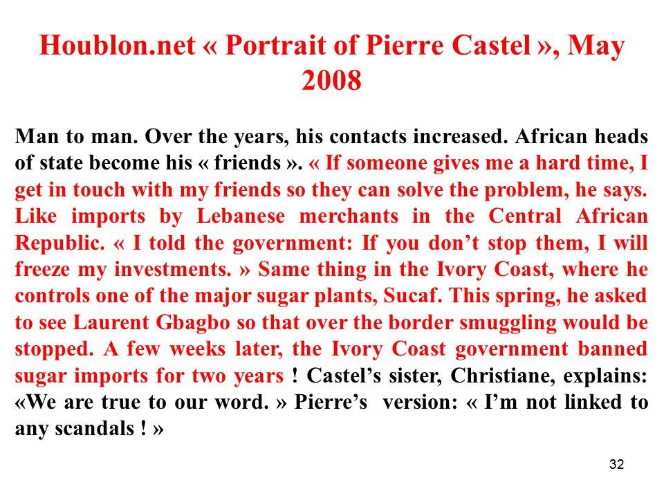 32 Houblon.net « Portrait of Pierre Castel », May 2008 Man to man.
