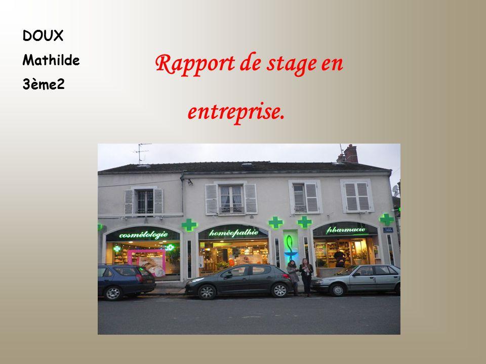 DOUX Mathilde 3ème2 R apport de stage en entreprise.