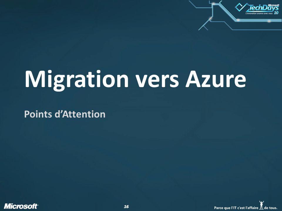 16 Migration vers Azure Points d'Attention