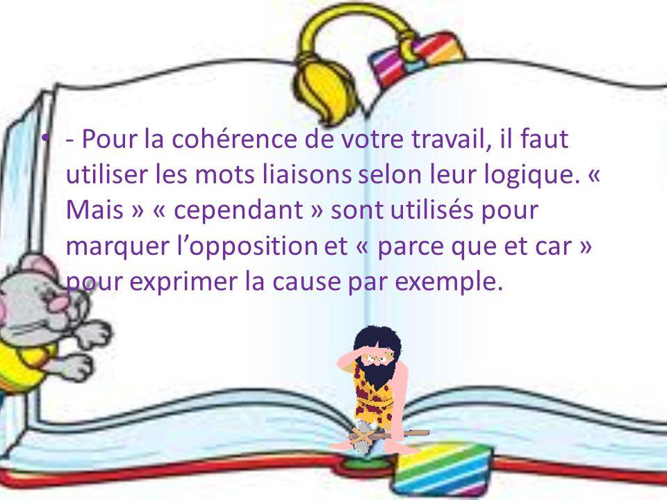 - Il faut toujours bien présenter votre copie en sautant deux lignes entre l'introduction, le développement et la conclusion.