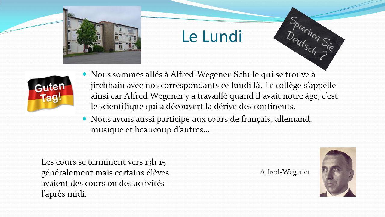 Le Lundi Nous sommes allés à Alfred-Wegener-Schule qui se trouve à jirchhain avec nos correspondants ce lundi là. Le collège s'appelle ainsi car Alfre