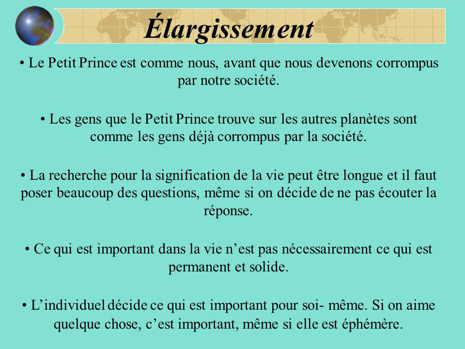 Élargissement Le Petit Prince est comme nous, avant que nous devenons corrompus par notre société.