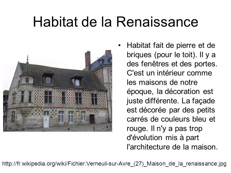 Habitat de la Renaissance Habitat fait de pierre et de briques (pour le toit).