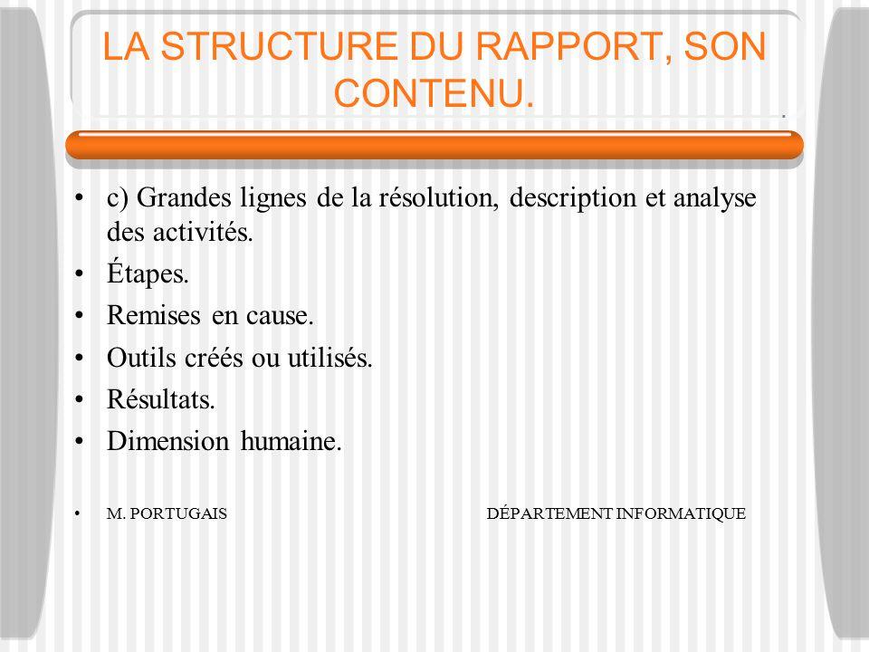 LA STRUCTURE DU RAPPORT, SON CONTENU.