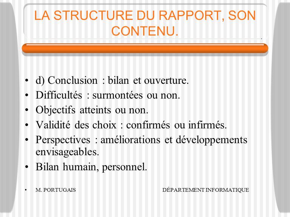 LA STRUCTURE DU RAPPORT, SON CONTENU.d) Conclusion : bilan et ouverture.