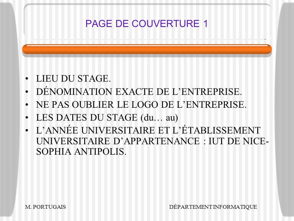 PAGE DE COUVERTURE 1 LIEU DU STAGE.DÉNOMINATION EXACTE DE L'ENTREPRISE.