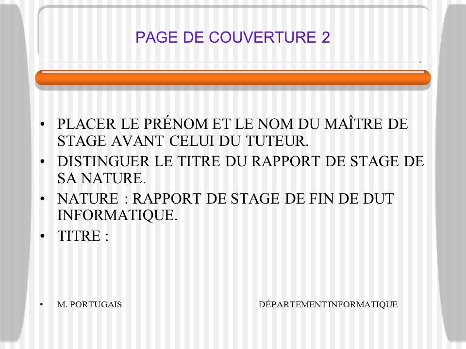 PAGE DE COUVERTURE 2 PLACER LE PRÉNOM ET LE NOM DU MAÎTRE DE STAGE AVANT CELUI DU TUTEUR.