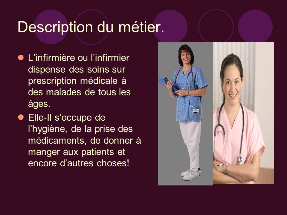 FORMATION… La formation d'infirmière dure 3 ans ! Elle se déroule dans une HES (haute école spécialisée). En Suisse Romande, on en trouve à Sion, Frib