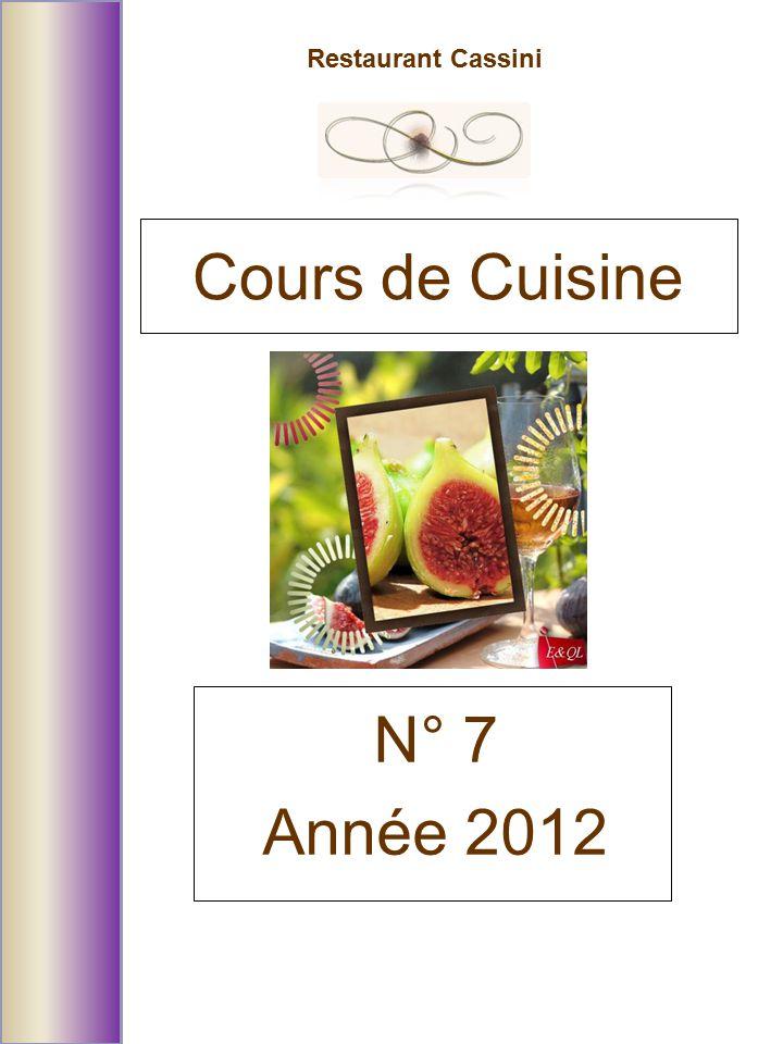 Restaurant Cassini N° 7 Année 2012 Cours de Cuisine