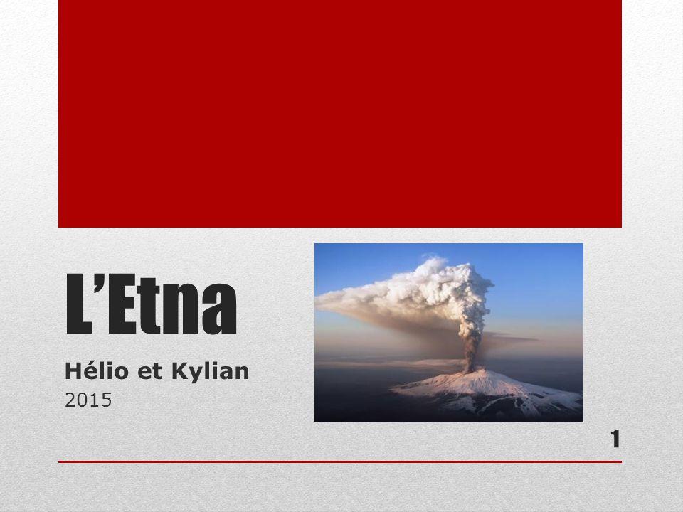 Introduction Pourquoi cet exposé sur l'Etna .