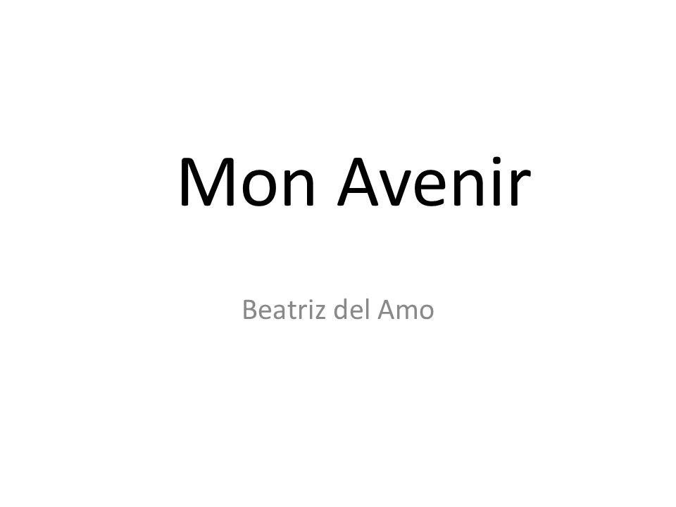 Mon Avenir Beatriz del Amo