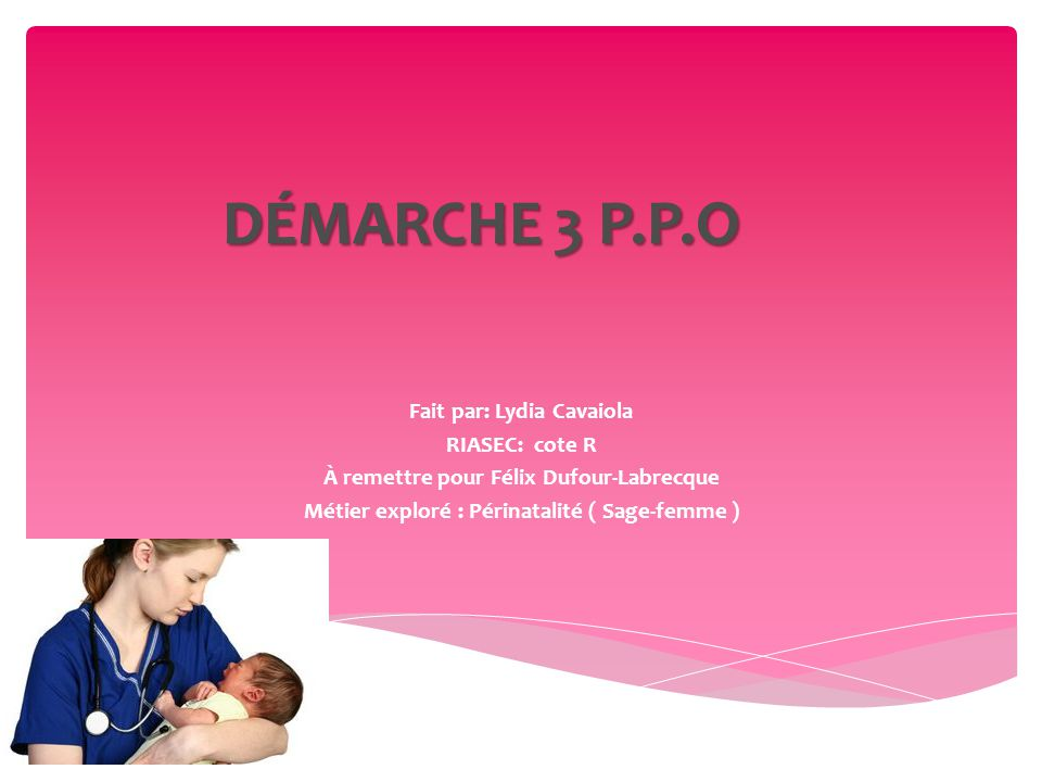  Une sage-femme est une personne qui accompagne la cliente enceinte, pour faire des examens, et examiner son parcours de grossesse, jusqu'à l'accouchement.
