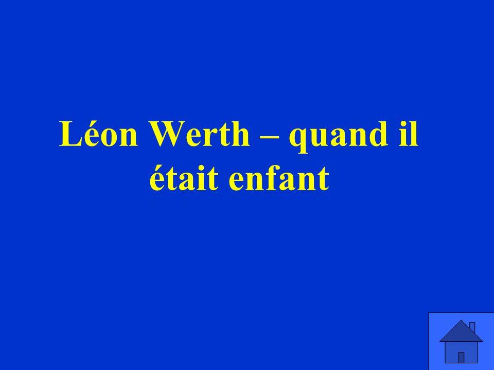 Léon Werth – quand il était enfant