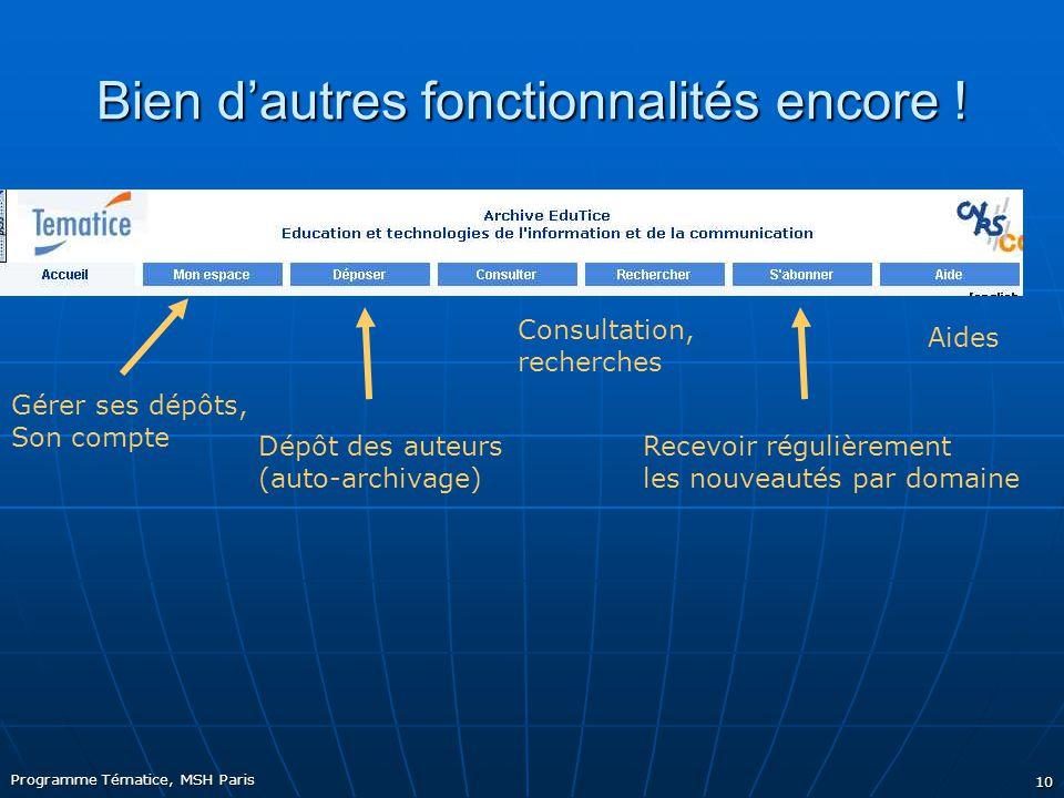 Programme Tématice, MSH Paris 10 Bien d'autres fonctionnalités encore .