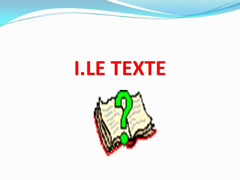 I.LE TEXTE
