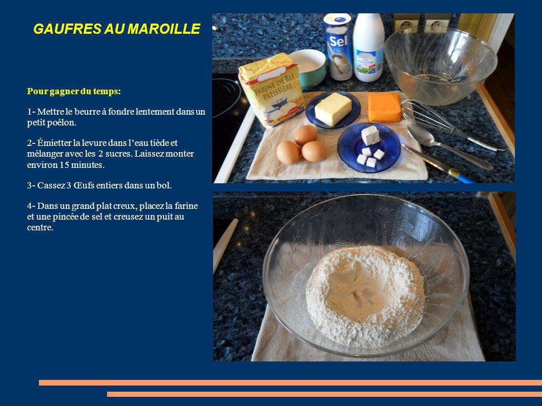 GAUFRES AU MAROILLE Ingrédients: 200 g de Maroille 75 cl Lait 500 g de Farine 3 Œufs 150 g de Beurre 1 pincée de Sel 2 morceaux de Sucre 20 cl Eau tiède