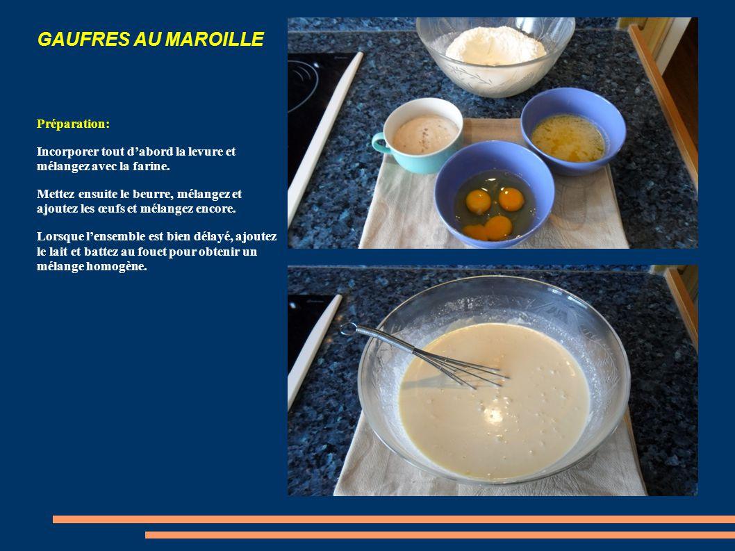 GAUFRES AU MAROILLE Pour gagner du temps: 1- Mettre le beurre à fondre lentement dans un petit poélon.