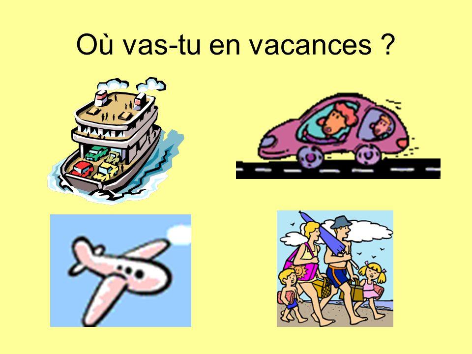 Où vas-tu en vacances ?