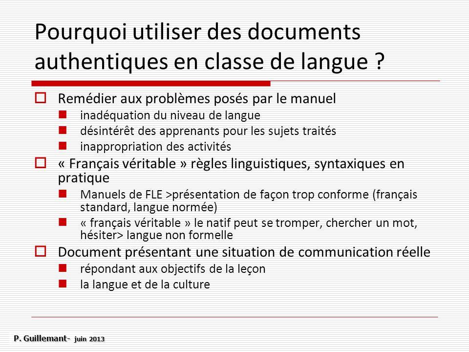 Pourquoi utiliser des documents authentiques en classe de langue ? Remédier aux problèmes posés par le manuel inadéquation du niveau de langue désinté