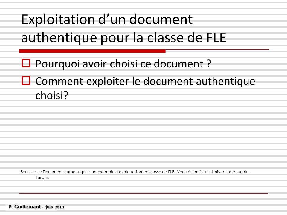 Exploitation dun document authentique pour la classe de FLE Pourquoi avoir choisi ce document ? Comment exploiter le document authentique choisi? Sour