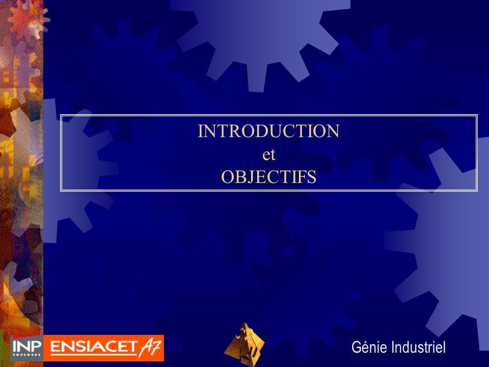 Génie Industriel INTRODUCTION et OBJECTIFS