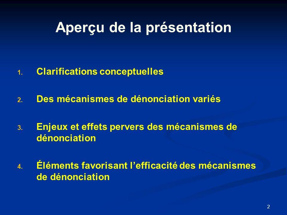 2 Aperçu de la présentation 1. 1. Clarifications conceptuelles 2.