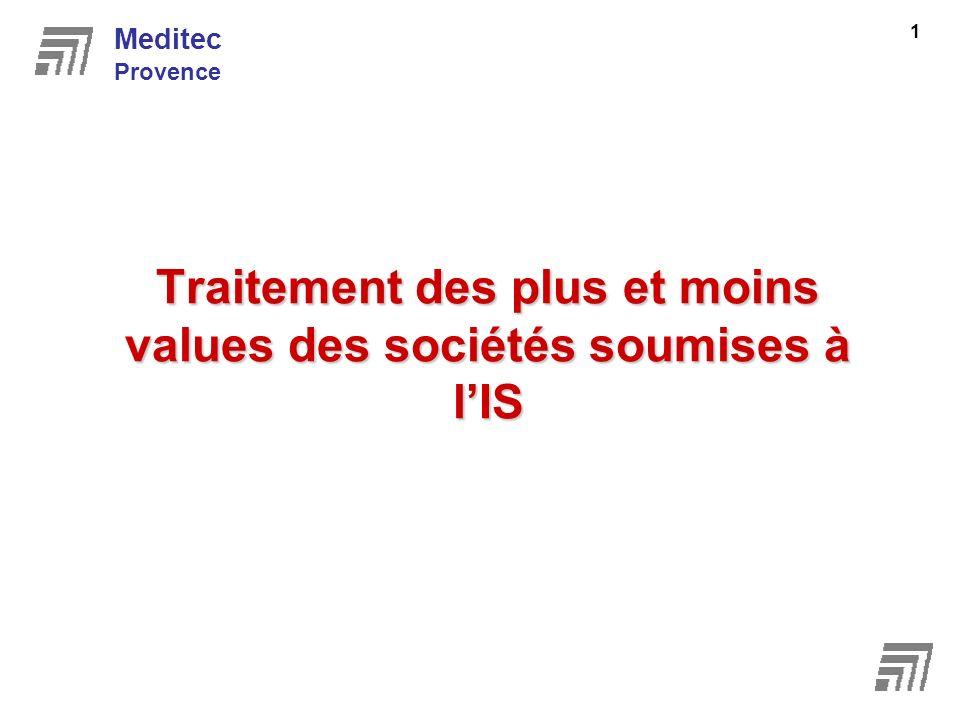 Traitement des plus et moins values des sociétés soumises à lIS Meditec Provence 1
