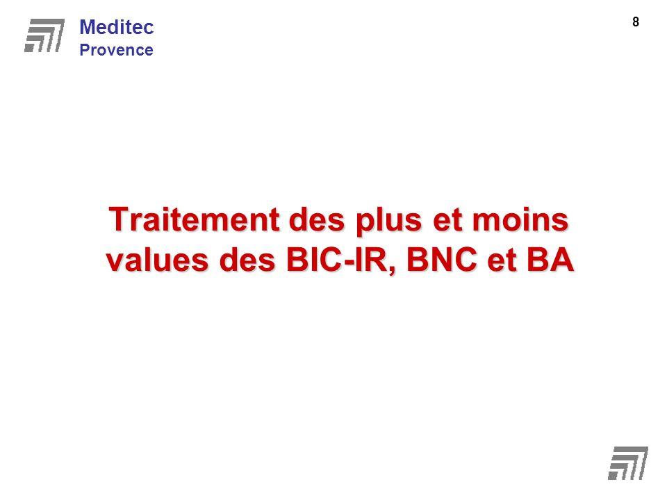Traitement des plus et moins values des BIC-IR, BNC et BA Meditec Provence 8