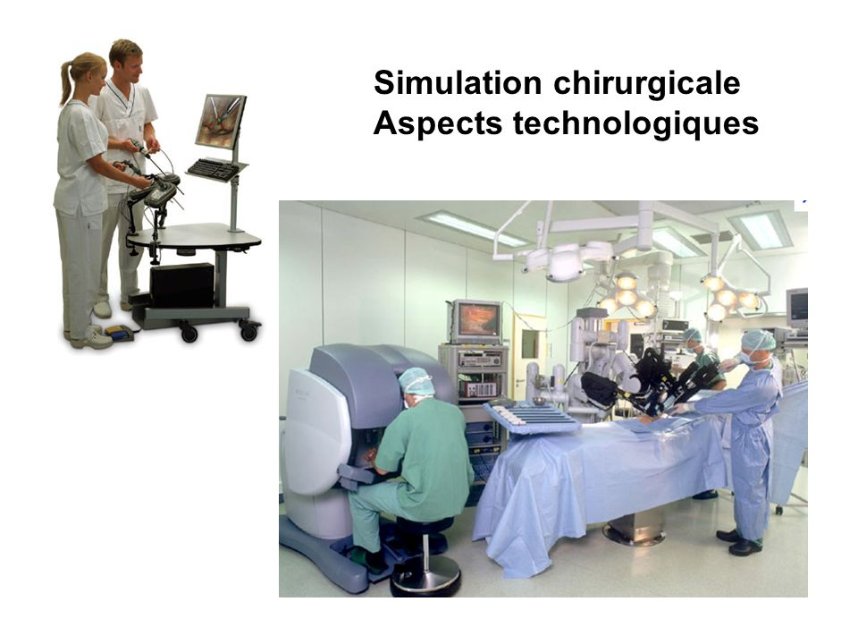 Simulation chirurgicale Aspects technologiques