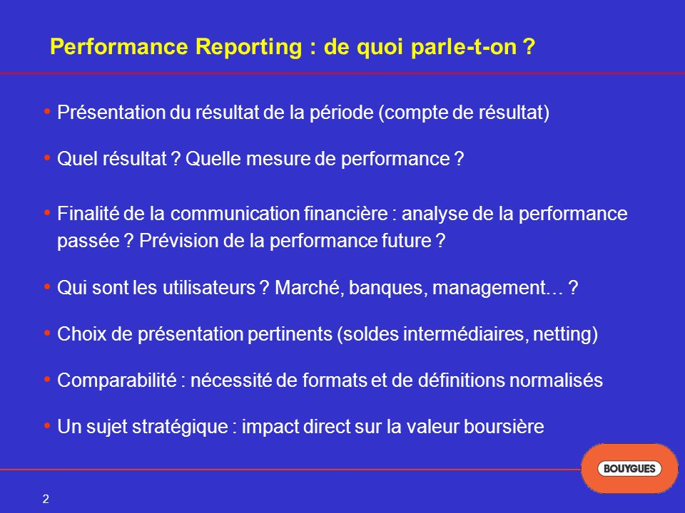 2 Performance Reporting : de quoi parle-t-on .