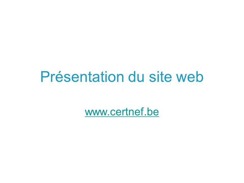 Présentation du site web www.certnef.be